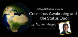 Conscious Awakening and the Status Quo