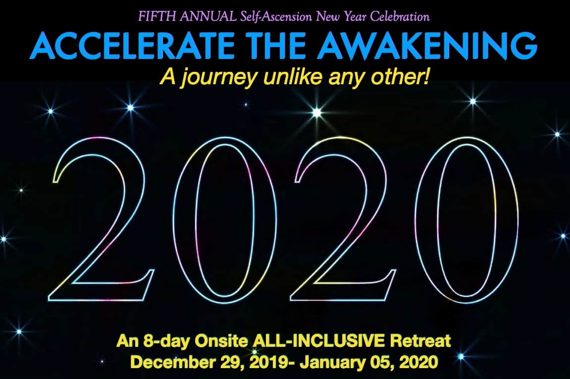 Accelerate the Awakening! New Years 2020